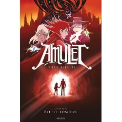 Amulet, T.7 – Feu et lumière