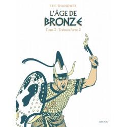 L'Age de Bronze – T.4...