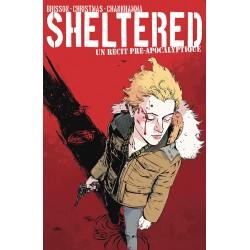 Sheltered – Un récit...