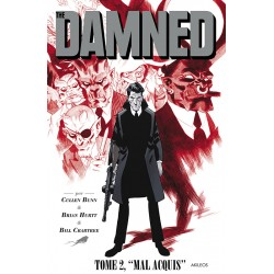 The Damned, T.2 – Mal acquis